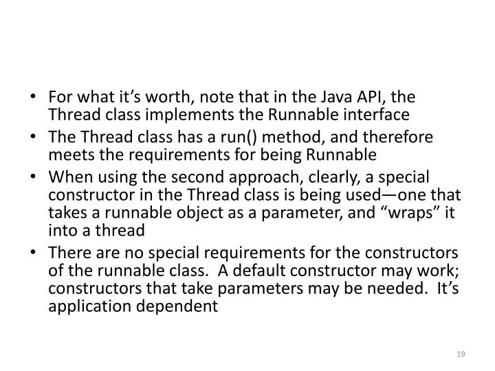 For what it's worth, note that in the Java API, the Thread class implements the