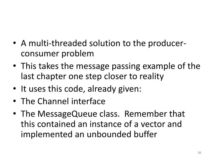 A multi-threaded solution to the producer-consumer problem