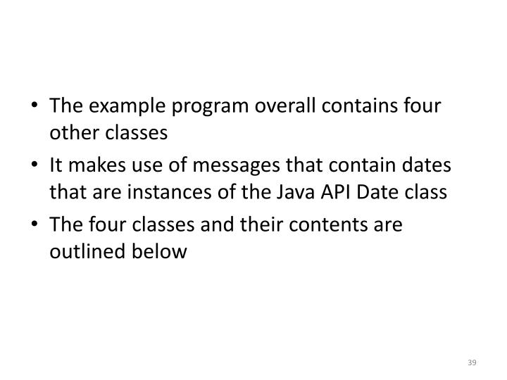 The example program overall contains four other classes