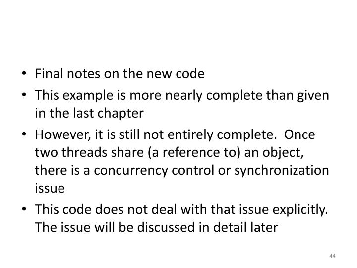 Final notes on the new code