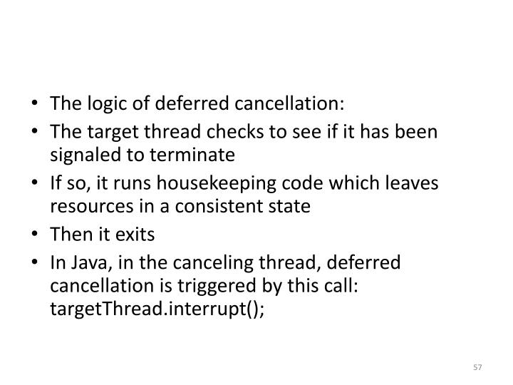 The logic of deferred cancellation: