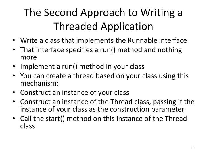 The Second Approach to Writing a Threaded Application