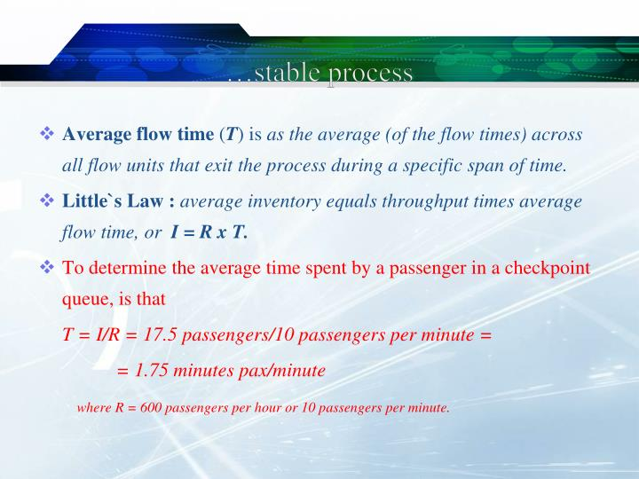 …stable process