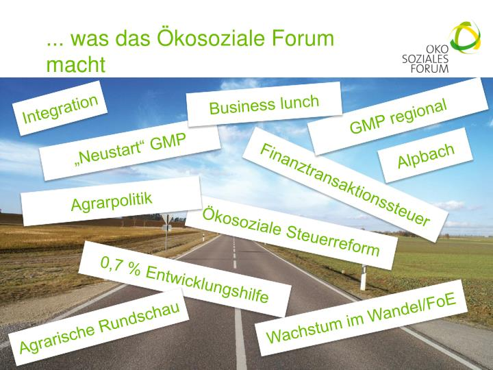 ... was das Ökosoziale Forum macht