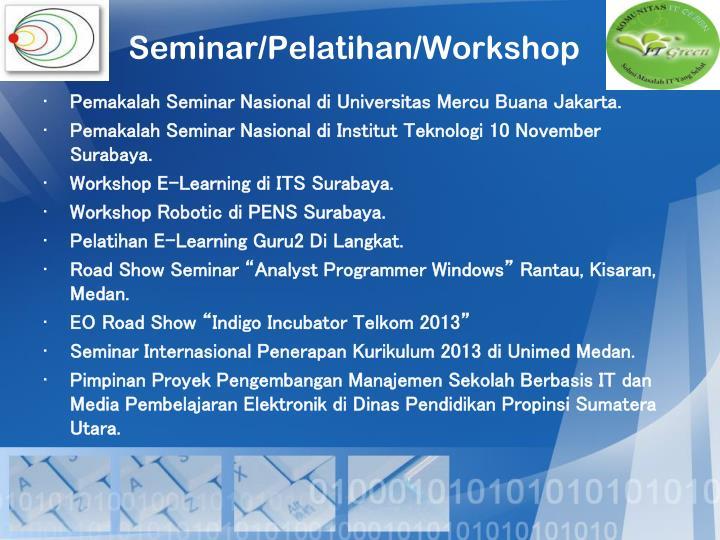 Seminar/Pelatihan/Workshop