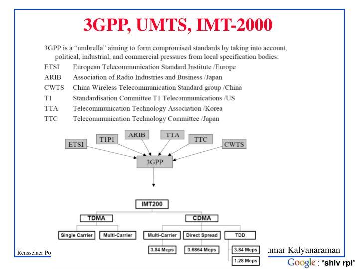 3GPP, UMTS, IMT-2000