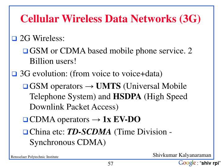 Cellular Wireless Data Networks (3G)