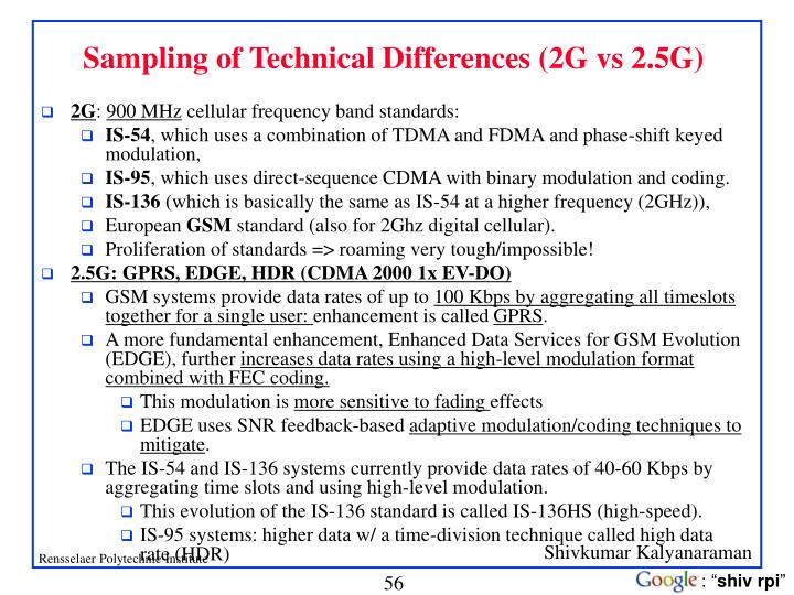 Sampling of Technical Differences (2G vs 2.5G)