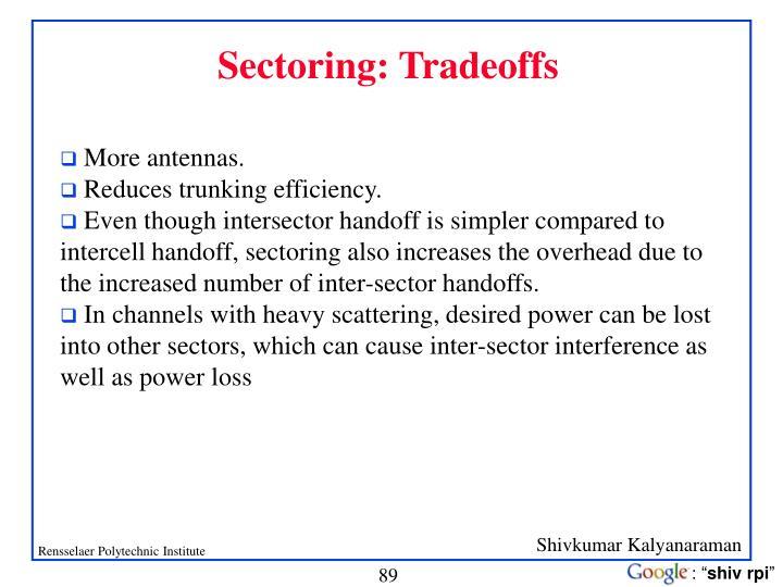 Sectoring: Tradeoffs