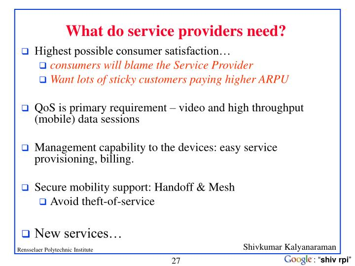 What do service providers need?
