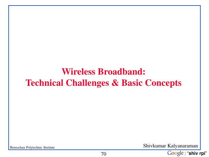Wireless Broadband: