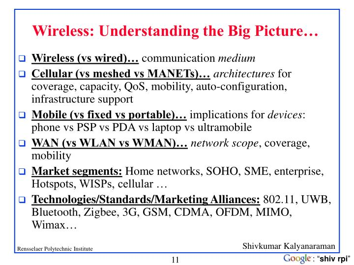 Wireless: Understanding the Big Picture…