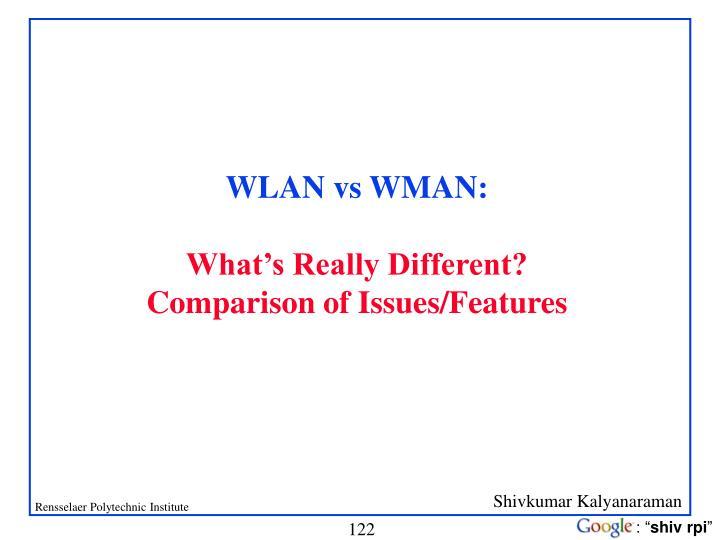 WLAN vs WMAN: