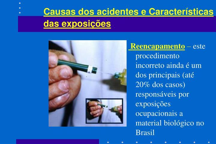 Causas dos acidentes e Características das exposições