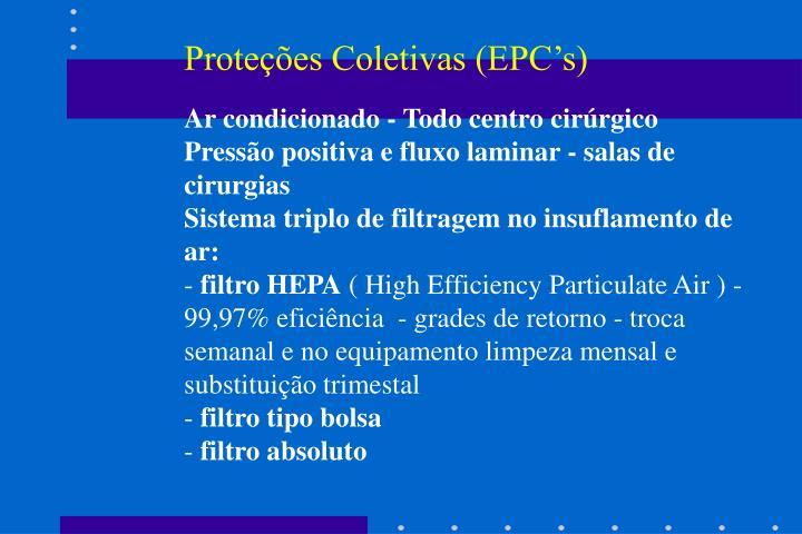Proteções Coletivas (EPC's)