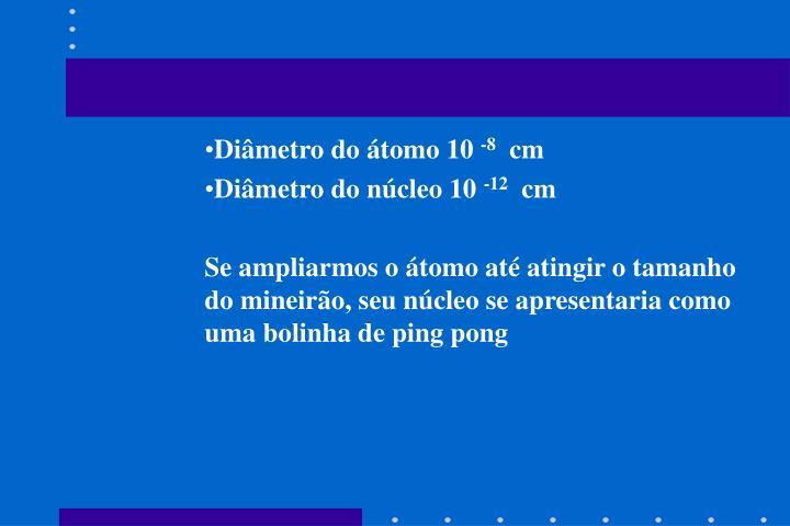 Diâmetro do átomo 10