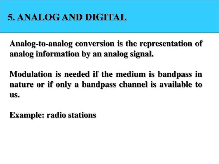 5. ANALOG AND DIGITAL