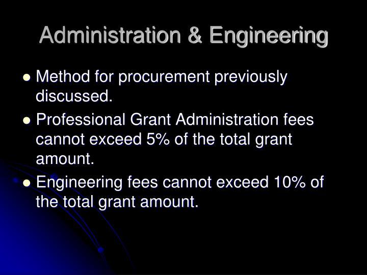 Administration & Engineering