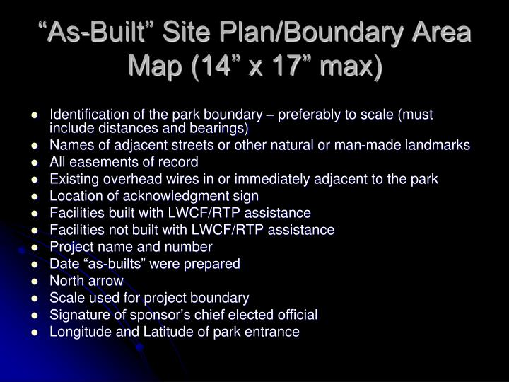 """""""As-Built"""" Site Plan/Boundary Area Map (14"""" x 17"""" max)"""