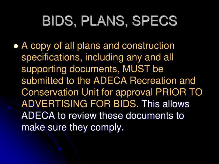 BIDS, PLANS, SPECS