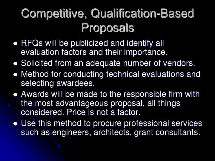 Competitive, Qualification-Based Proposals