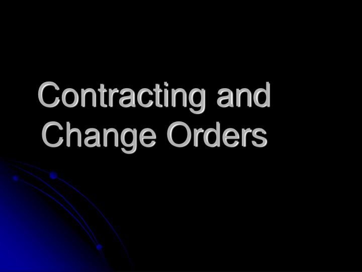 Contracting and Change Orders