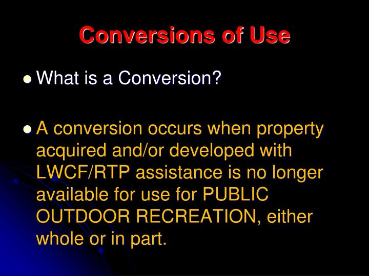 Conversions of Use