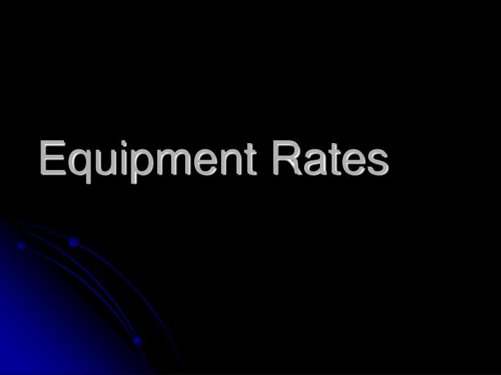 Equipment Rates