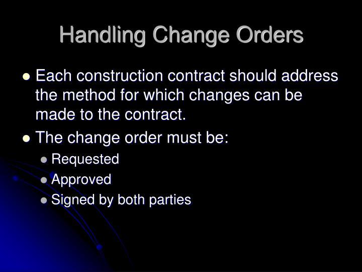 Handling Change Orders