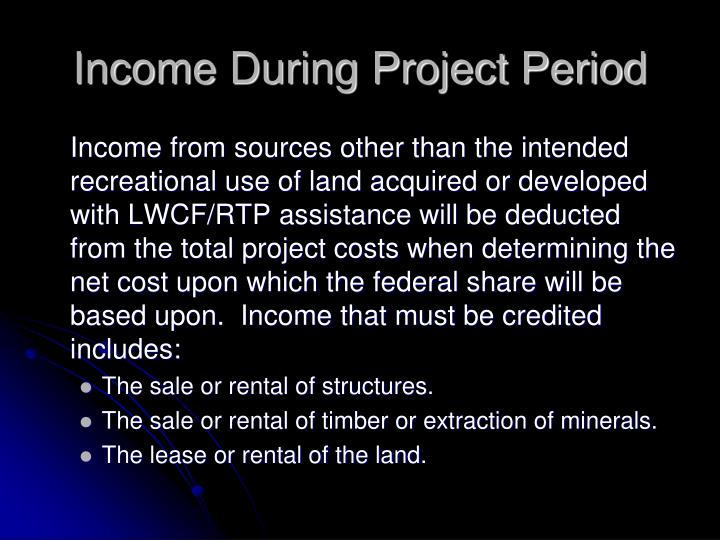 Income During Project Period