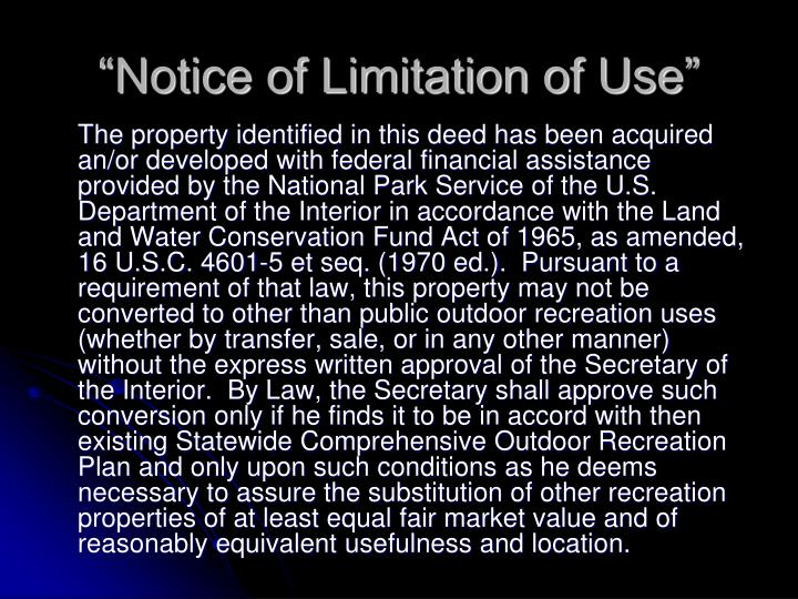 """""""Notice of Limitation of Use"""""""