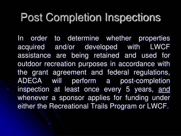 Post Completion Inspections