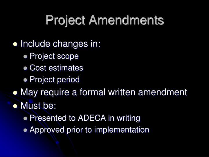 Project Amendments