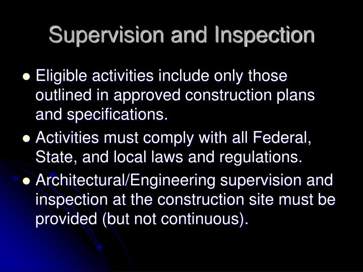 Supervision and Inspection