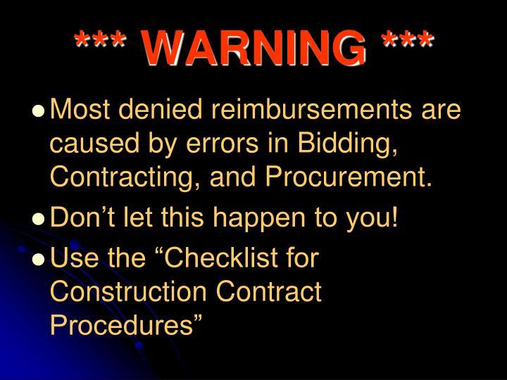 *** WARNING ***
