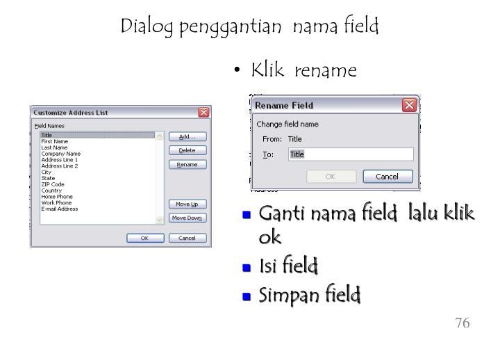 Dialog penggantian  nama field