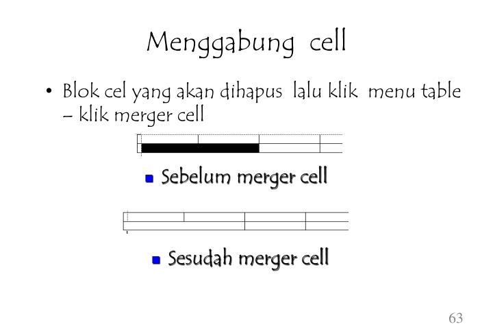 Menggabung  cell