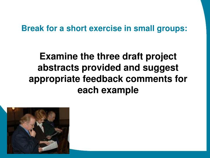 Break for a short exercise in small groups: