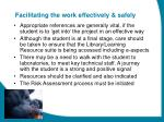 facilitating the work effectively safely