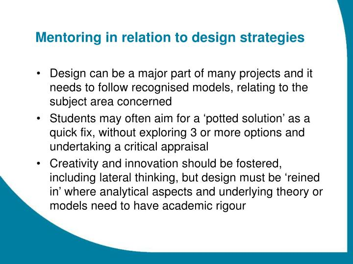 Mentoring in relation to design strategies