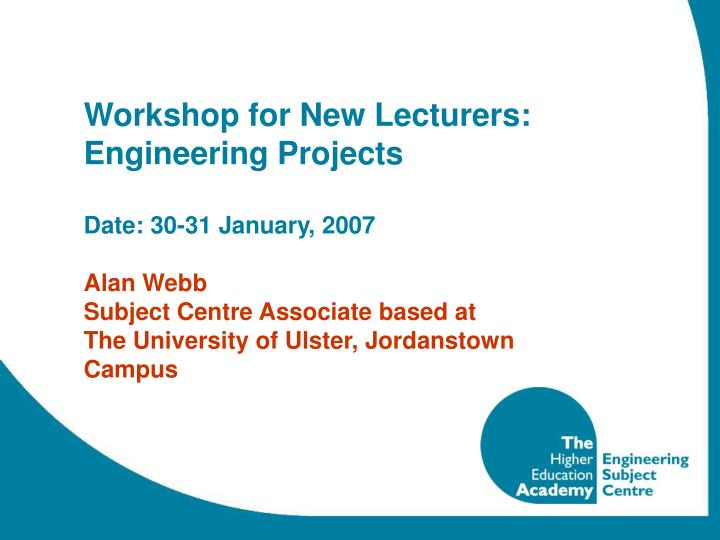 Workshop for New Lecturers: