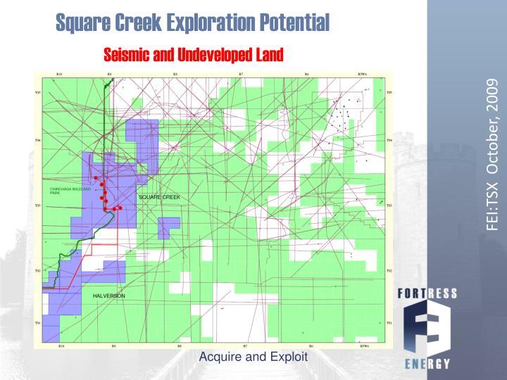 Square Creek Exploration Potential