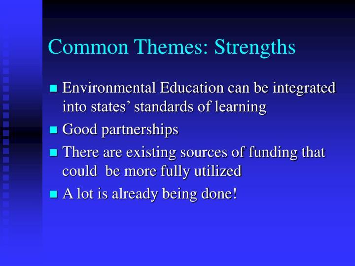 Common Themes: Strengths