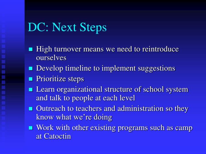 DC: Next Steps