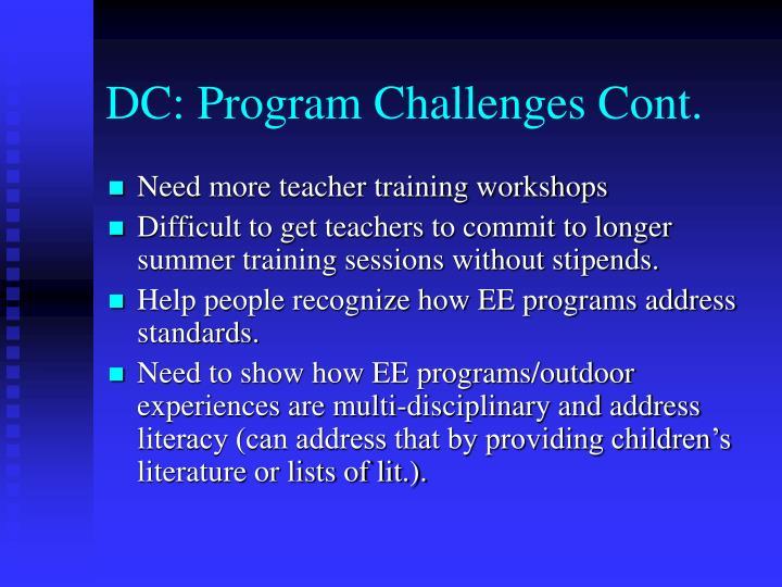 DC: Program Challenges Cont.