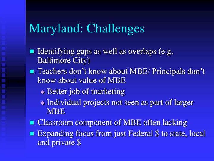 Maryland: Challenges