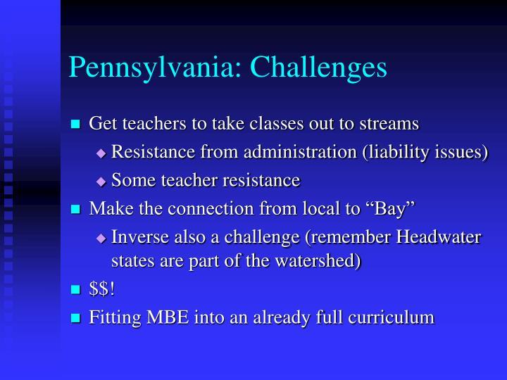 Pennsylvania: Challenges