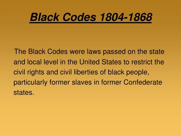 Black Codes 1804-1868