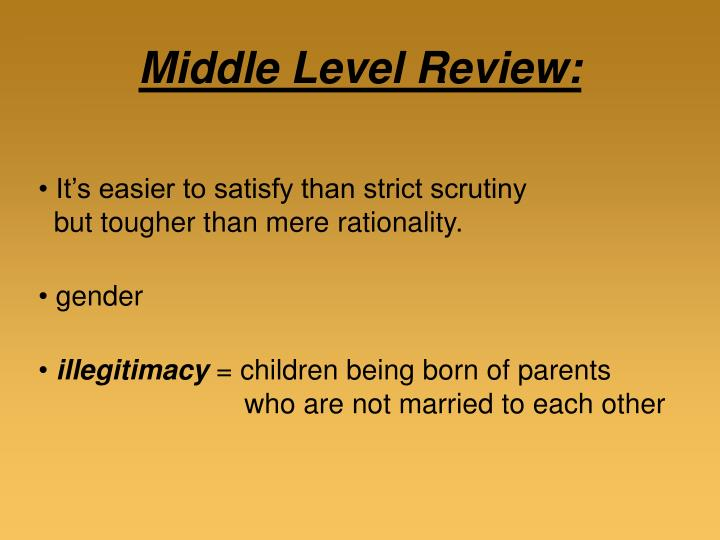 Middle Level Review: