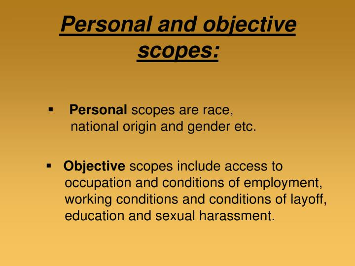 Personal and objective scopes: